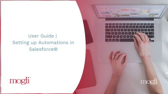 Blog Banner _User Guide _ Setting up Automations in Salesforce®