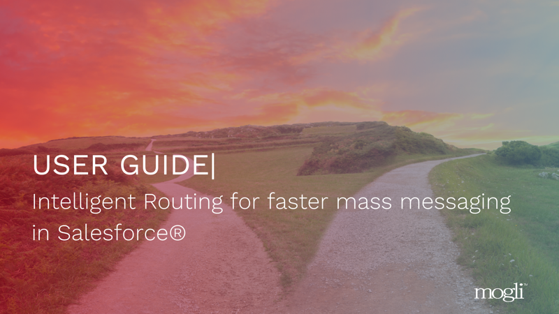 Itelligent Routing for faster mass messaging in Salesforce