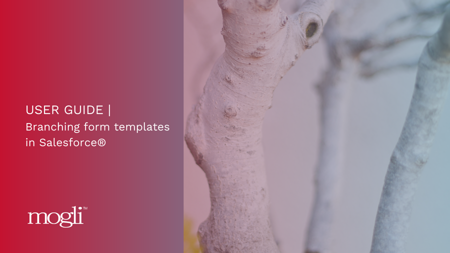 Mogli user guide branching form templates banner