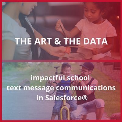 The art & the data: impactful school text message communications in slaseforce blog banner