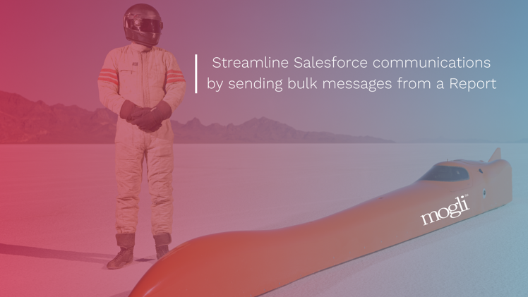 banner Streamline Salesforce communications by sending messages from a Report