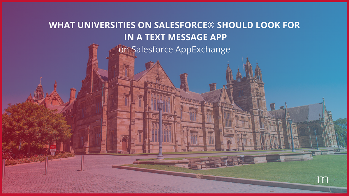 """what universities on Salesforce should look for in a text message app on Salesforce AppExchange"" banner overlaying image of old beautiful university campus building and lawn, mogli logo"