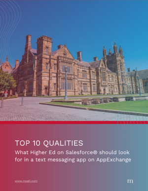 Top 10 qualities higher ed should look for in an texting app on AppExchange