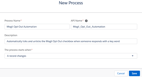 New Process page in Process Builder for Opt-out automation
